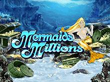 Играйте онлайн в азартный аппарат Mermaids Millions на деньги